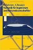 Numerik f�r Ingenieure und Naturwissenschaftler (Springer-Lehrbuch)