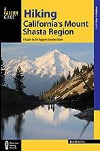 Hiking California39s Mount Shasta Region A Guide to the Region39s Greatest Hikes Regional Hiking Ser