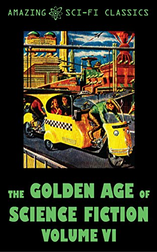 The Golden Age of Science Fiction - Volume VI (Dean Evans compare prices)