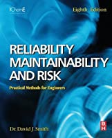 Reliability, Maintainability and Risk, 8th Edition