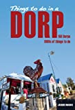 img - for Things to do in a Dorp book / textbook / text book