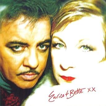 Enrico & Bette XX