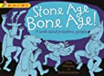 Wonderwise: Stone Age Bone Age!: A bo...