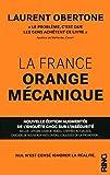 La France Orange Mécanique - Nouvelle édition augmentée de l'enquete choc sur l'insécurité