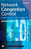 51ac7WlzrEL. SL160  Network Congestion Control: Managing Internet Traffic (Wiley Series on Communications Networking & Distributed Systems)