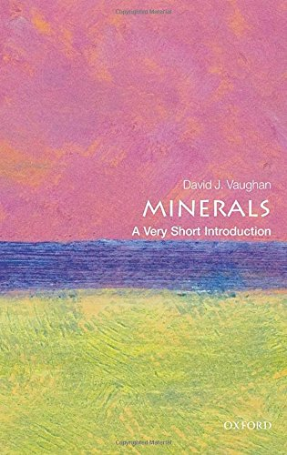 Minerals: A Very Short Introduction (Very Short Introductions)