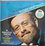 ROGER WHITTAKER SECOND ALBUM OF THE VERY BEST OF LP (VINYL ALBUM) UK EMI