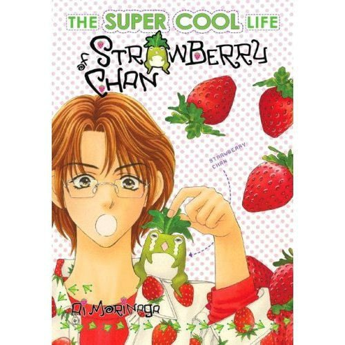 The Super-Cool Life Of Strawberry Chan Volume 2