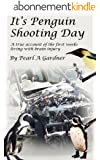 It's penguin shooting day, a true account of the first weeks living with brain injury (English Edition)