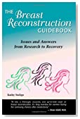 The Breast Reconstruction Guidebook, Second Edition