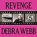 Revenge: Faces of Evil, Book 5 Audiobook by Debra Webb Narrated by Carol Schneider