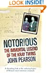 Notorious: The Immortal Legend of the...