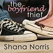 The Boyfriend Thief | [Shana Norris]