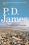 Unnatural Causes (Inspector Adam Dalgliesh Mystery)