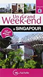 Un Grand Week-End à Singapour