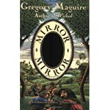 Mirror Mirror: A Novel ~ Gregory Maguire
