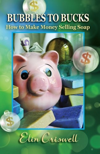 Bubbles to Bucks: How to Make Money Selling Soap