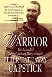 Warrior: The Legend Of Colonel Richard Meinertzhagen