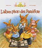 "Afficher ""L'Album photo des Passiflore"""