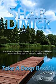 Take a Deep Breath (Lake of the Pines)