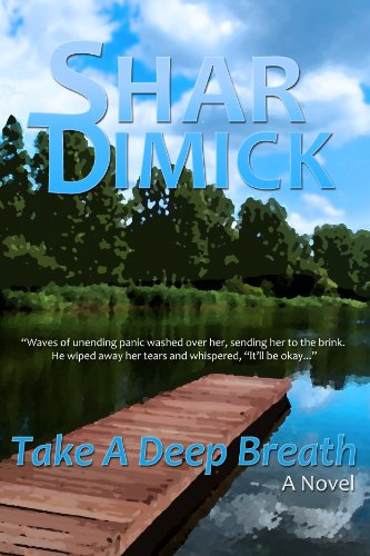 Take a Deep Breath (Lake of the Pines) by Shar Dimick