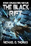 img - for The Black Rift (Star Crusades Nexus Book 9) book / textbook / text book