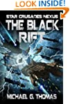 The Black Rift (Star Crusades Nexus)