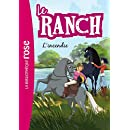 Le Ranch 09 - L'incendie