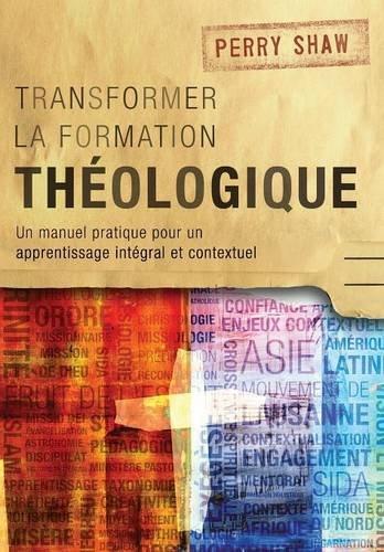 Transformer La Formation Theologique