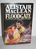 Floodgate (0002227541) by MacLean, Alistair