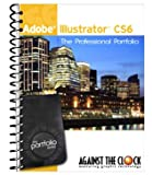 Adobe Illustrator CS6 The Professional Portfolio Series