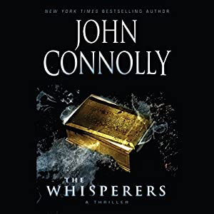 Whisperers: A Charlie Parker Mystery | [John Connolly]