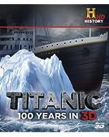 Titanic: 100 Years in 3D (Blu-ray 3D)