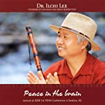 Peace in the Brain: Ilchi Lee Public Lecture Series | Ilchi Lee