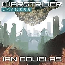 Warstrider: Jackers: Warstrider, Book 3 (       UNABRIDGED) by Ian Douglas Narrated by David Drummond