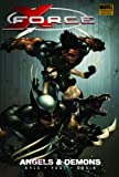 X-Force - Volume 1: Angels and Demons (v. 1) (0785135529) by Craig Kyle