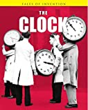 img - for The Clock (Tales of Invention) book / textbook / text book