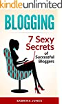Blogging: Blog Marketing: 7 Sexy Secr...