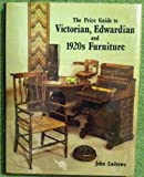 The Price Guide to Victorian, Edwardian, and 1920s Furniture (1860-1930) (0902028898) by Andrews, John