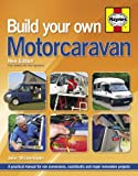 img - for Build Your Own Motorcaravan by John Wickersham (2013-06-19) book / textbook / text book