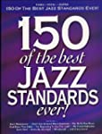 150 Of The Best Jazz Standards Ever....