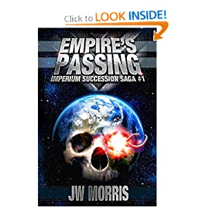 Empire's Passing (Imperium Succession Saga) (Volume 1) by Joseph Morris