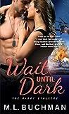 Wait Until Dark (The Night Stalkers Book 4)