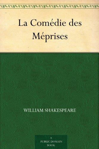 William Shakespeare - La Comédie des Méprises (French Edition)