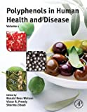 Polyphenols in Human Health and Disease