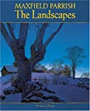 img - for Maxfield Parrish: The Landscapes book / textbook / text book