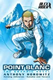 Point Blanc: The Graphic Novel (Alex Rider)