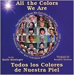 All the Colors We Are: Todos los colores de nuestra piel/The Story of