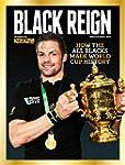BLACK REIGN: How the All Blacks made...