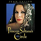 Princess Sultana's Circle: Princess Trilogy, Book 3 | [Jean Sasson]